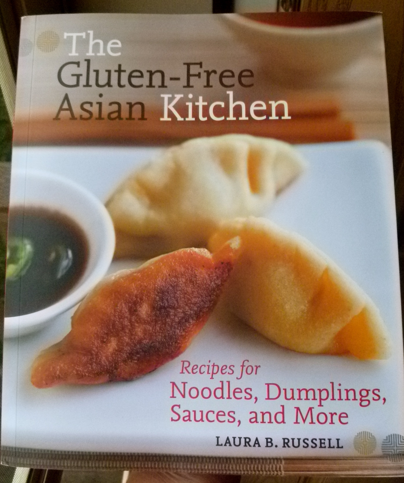 The Gluten Free Asian Kitchen: a must-have for girls' night